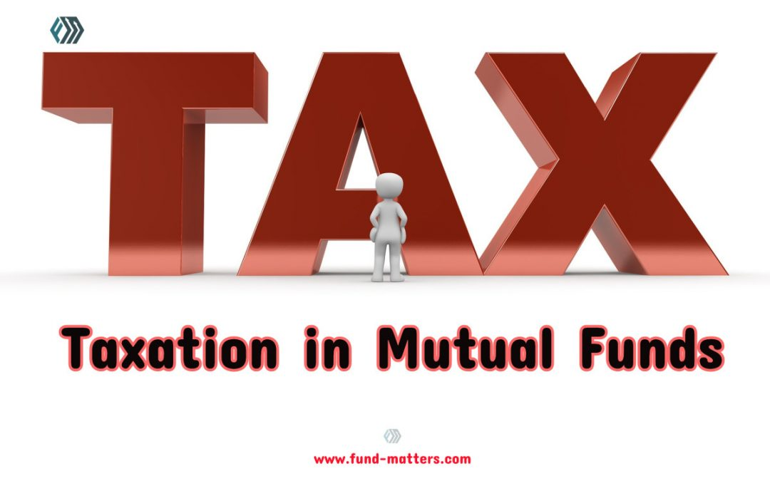 Taxation In Mutual Funds